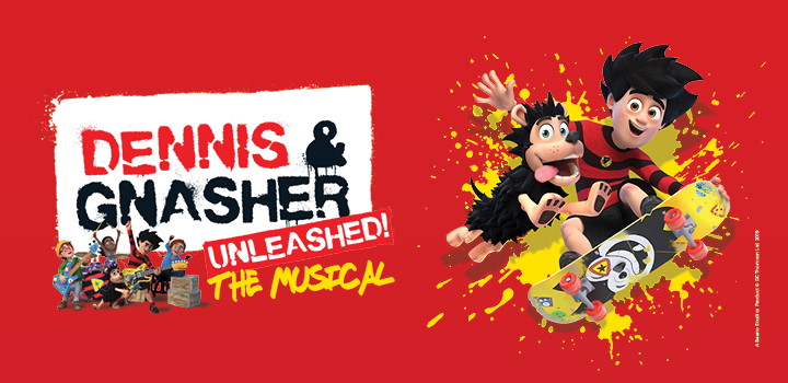 Dennis & Gnasher Unleashed - The Musical